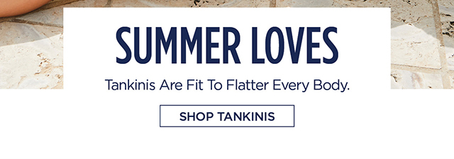 Tankinis Are Fit To Flatter Every Body - Shop Tankinis