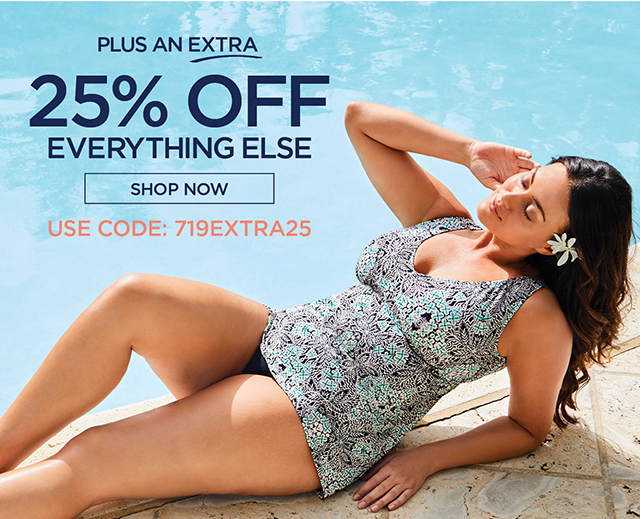Plus an extra 25% Off Everything Else - shop now