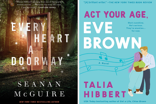 Two book covers: Every Heart a Doorway by Seanan McGuire, Act Your Age Eve Brown by Talia Hibbert