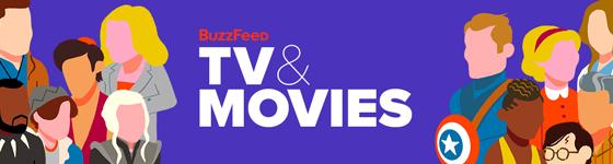 BuzzFeed - TV & Movies