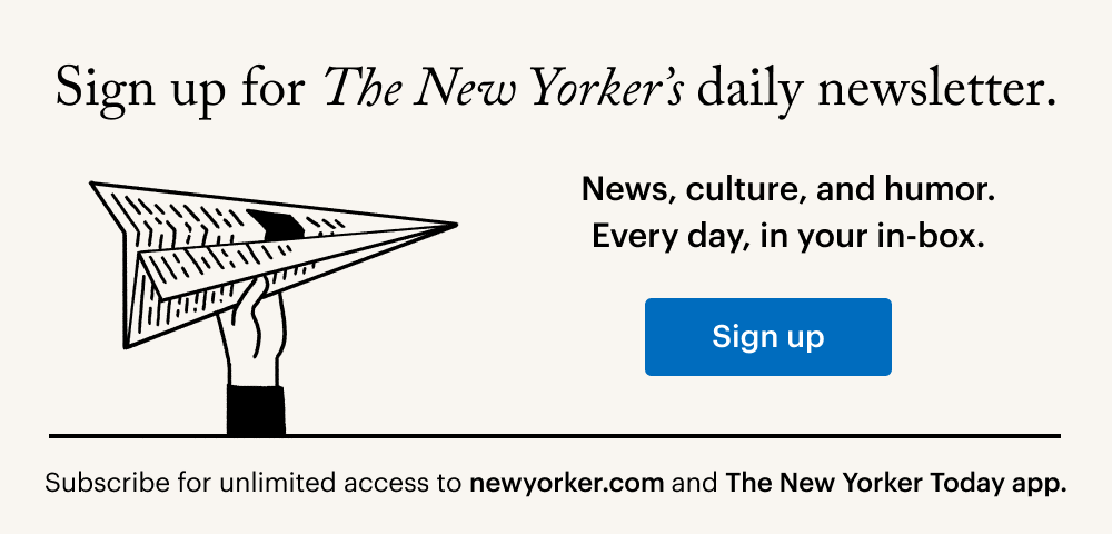 Image Contains text: ''Sign up for The New Yorker's daily newsletter. News, culture, and humor. Every day, in your in-box''. Image may contain hand holding newspaper airplane