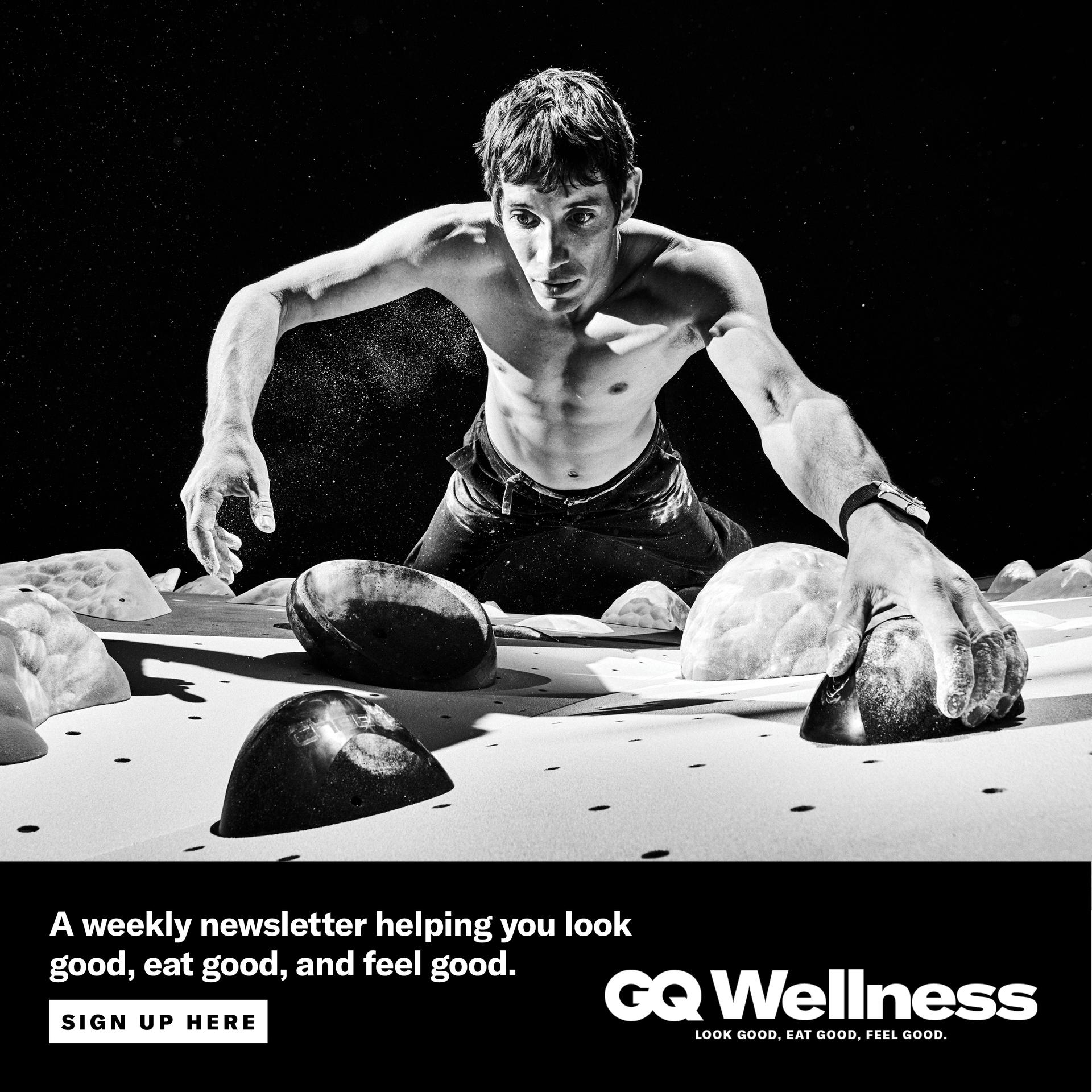 Sign up for GQ's Wellness newsletter