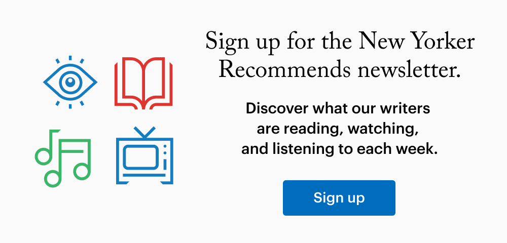 Image Contains Text: ''Sign up for The New Yorker Recommends newsletter. Discover what our writers are reading, watching, and listening to each week.'' Image Blue Button ''Sign Up'' and various colorful icons