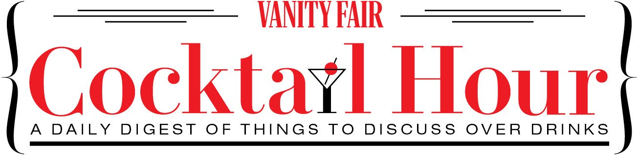 Vanity Fair's Cocktail Hour