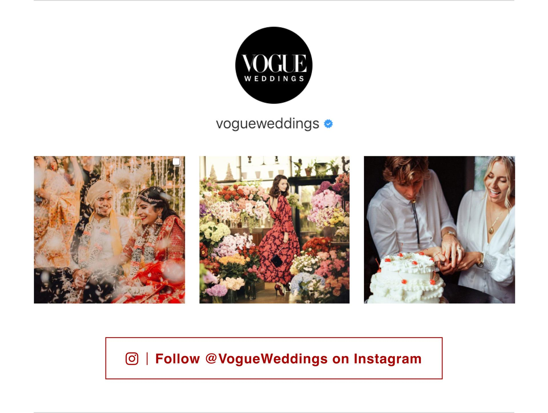 Follow Vogue Weddings on Instagram