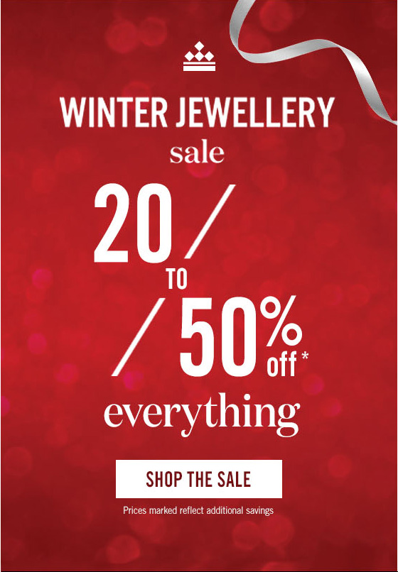 Winter Jewellery Sale > 20-50% Off* Everything. Prices marked reflect additional savings. Shop The Sale >