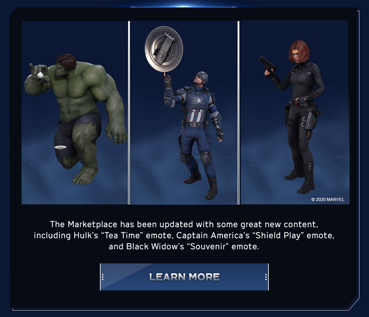 """The Marketplace has been updated with some great new content, including Hulk's """"Tea Time"""" emote, Captain America's """"Shield Play"""" emote, and Black Widow's """"Souvenir"""" emote."""