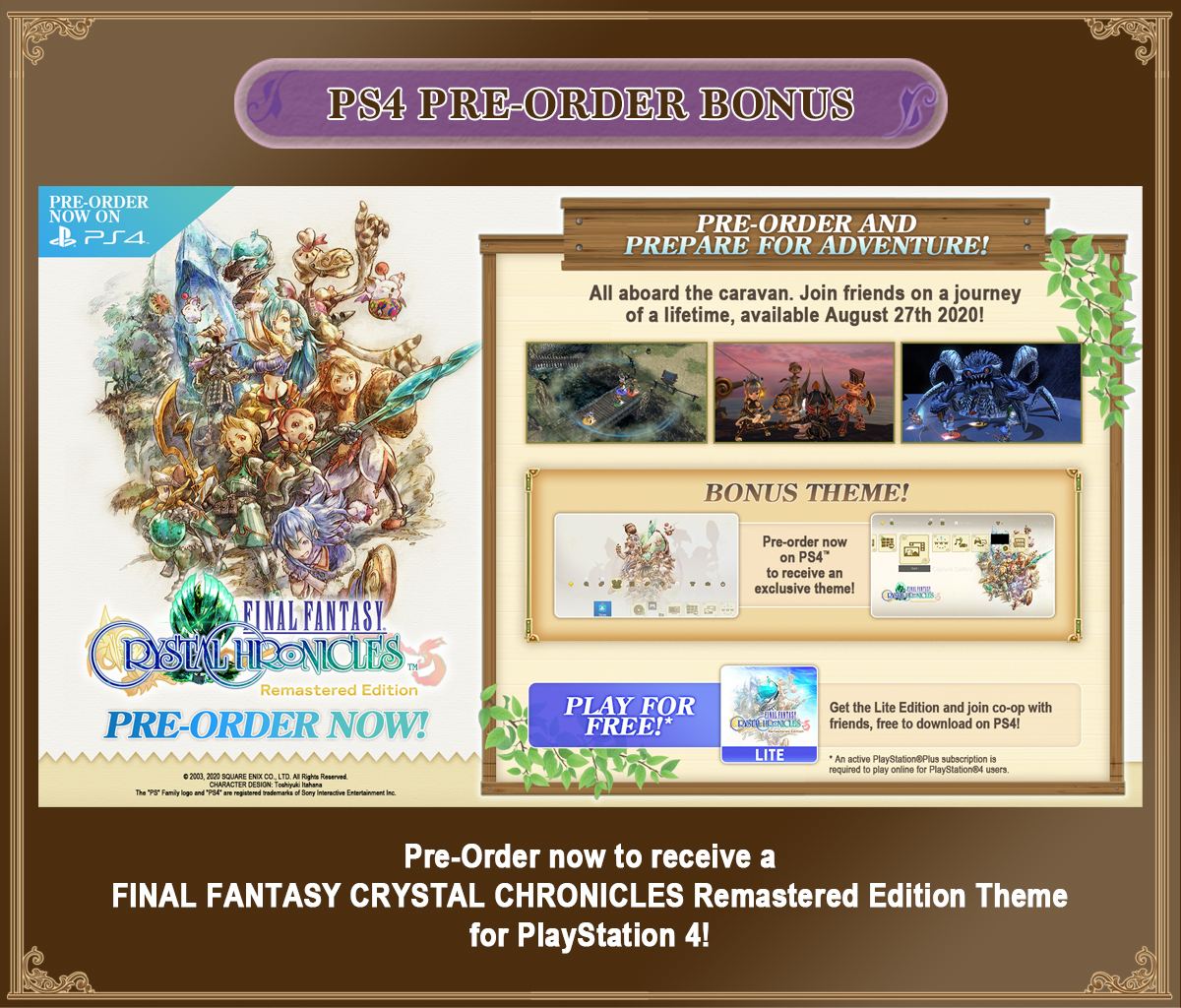 Pre-Order now to receive a FINAL FANTASY CRYSTAL CHRONICLES Remastered Edition Theme for PlayStation 4!