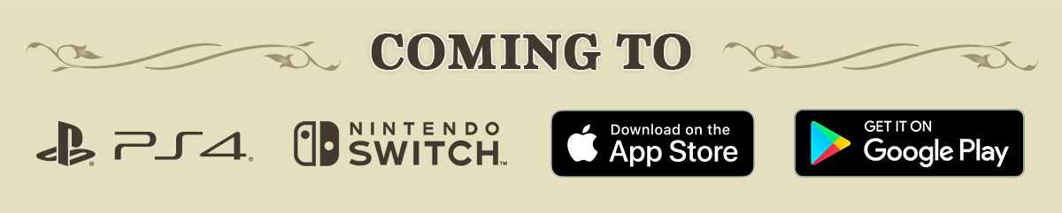 Coming to PS4, Nintendo Switch, App Store and Google Play.