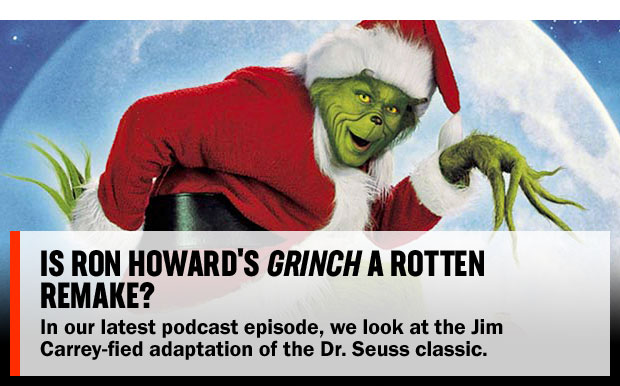 Is Ron Howard's Grinch a Rotten Remake?