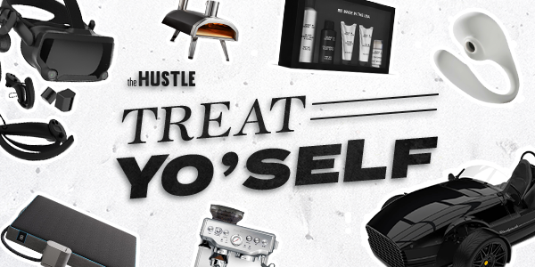 The Hustle | Treat Yo' Self